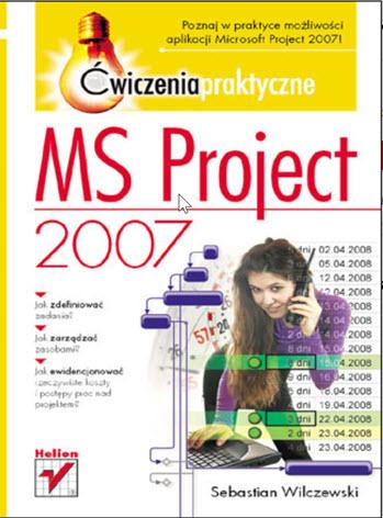 Project 2007. Ćwiczenia praktyczne